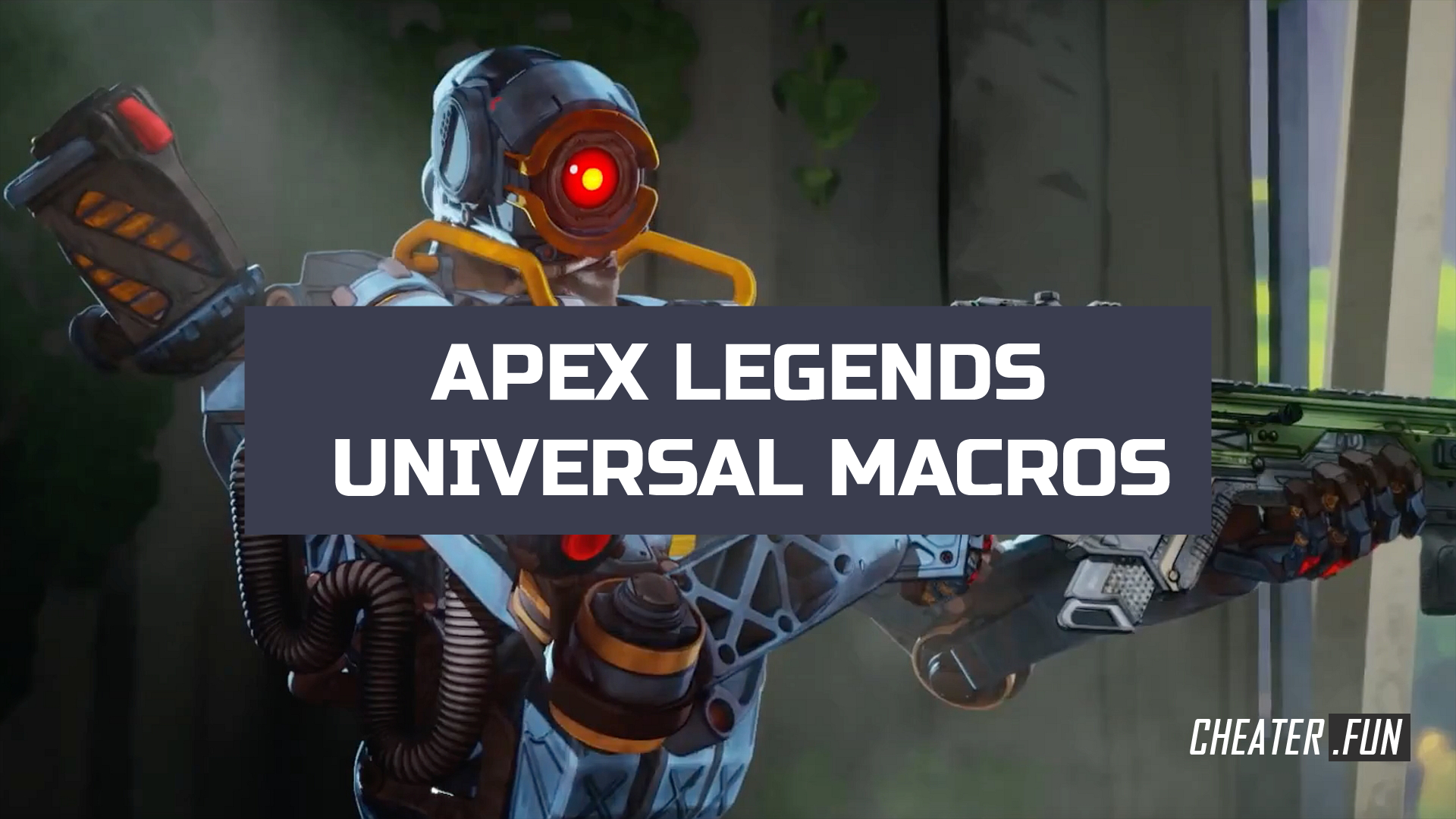 Download cheat for APEX LEGENDS UNIVERSAL MACROS - х7, bloody NO